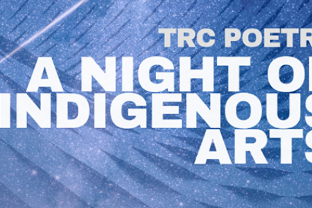 TRC Poetry: A Night of Indigenous Arts